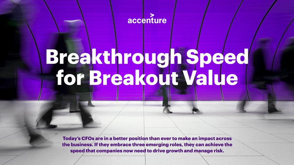 Μελέτη Accenture: Οι CFOs καλούνται να ανταποκριθούν σε σαφώς πιο διευρυμένους ρόλους αναφορικά με την ψηφιακή στρατηγική