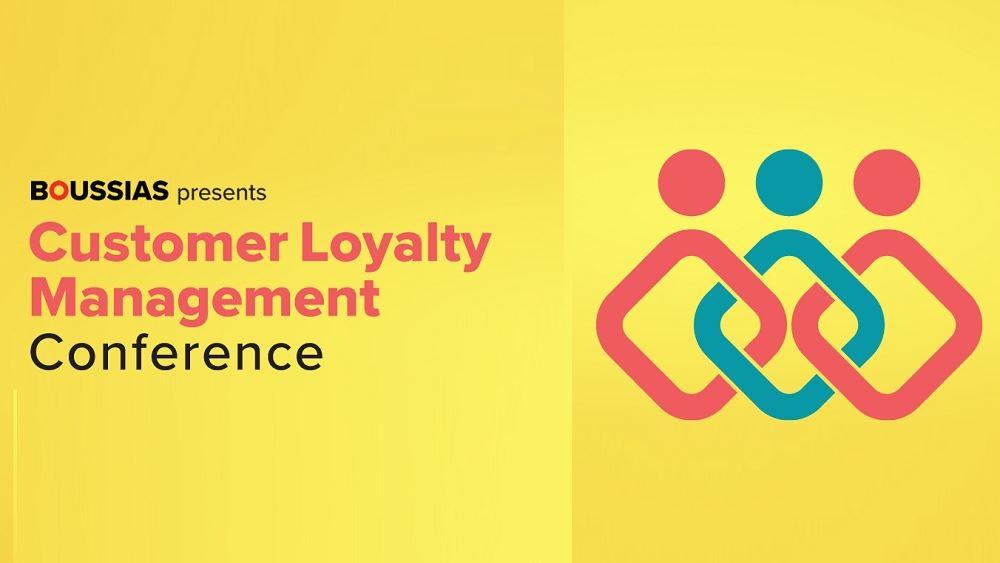 Στις 21/10 το Customer Loyalty Management Conference