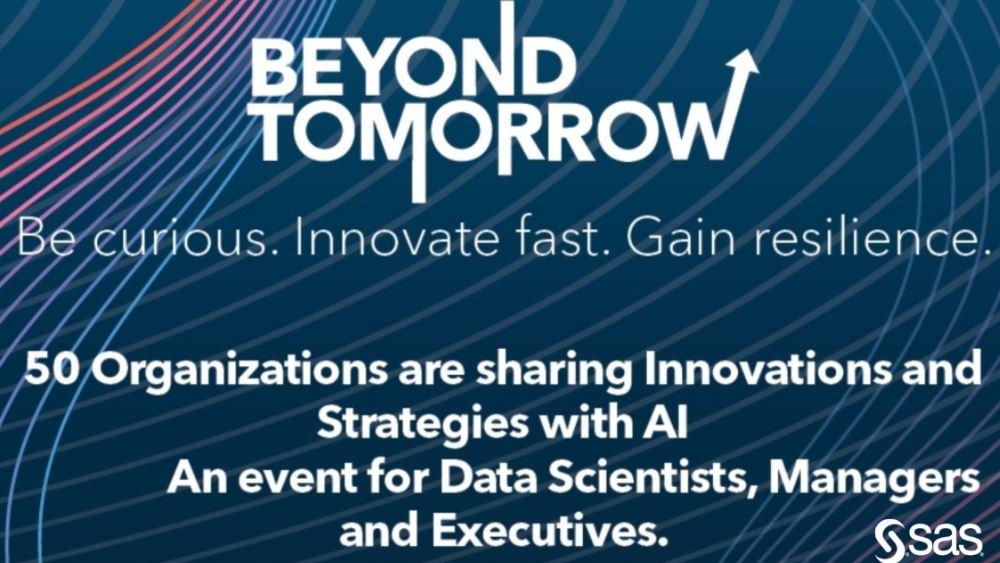 Η SAS σας προσκαλεί στο Beyond Tomorrow, το απόλυτο virtual event για τα Analytics και την Τεχνητή Νοημοσύνη