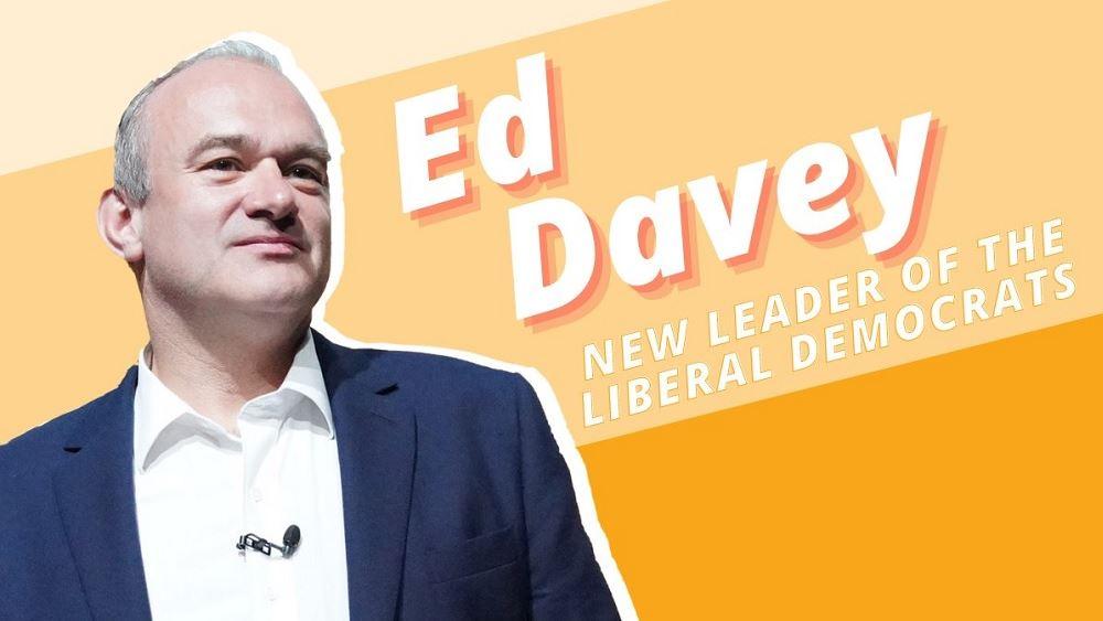 Βρετανία: Ο Εντ Ντέιβι εξελέγη νέος ηγέτης των Φιλελεύθερων Δημοκρατών