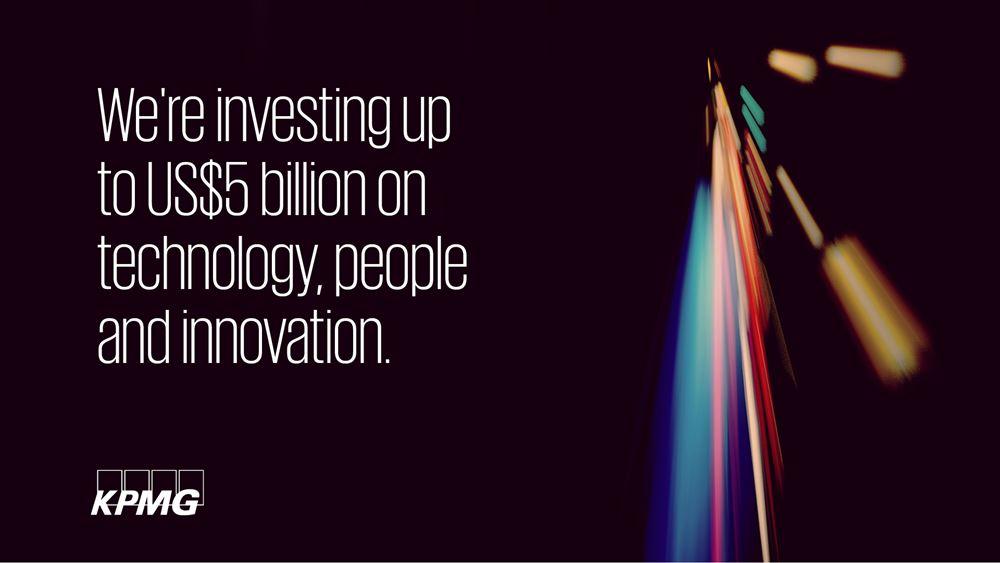 Η KPMG σχεδιάζει επενδύσεις 5 δισ. για τον ψηφιακό μετασχηματισμό των επαγγελματικών υπηρεσιών της