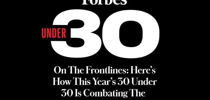 "Forbes 30 under 30: Στην πρώτη γραμμή της ""μάχης"" κατά του κορονοϊού"